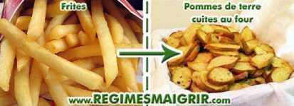 Remplacer les frites par les pommes de terre cuites au four